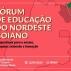 Instituições de ensino realizarão primeiro Fórum sobre educação no nordeste goiano