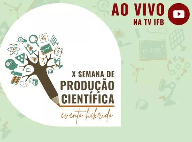 UEG Posse tem participação expressiva na X Semana de Produção Científica do Instituto Federal de Brasília (IFB)