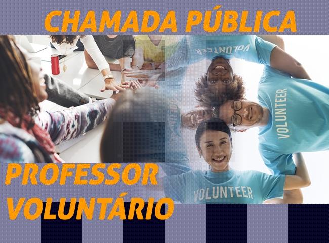 Chamada pública para seleção de professores voluntários